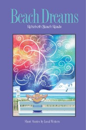 Cover of the Beach Dreams book. A woman sits on a bench in front of a sea shore, while swirls of color and fanciful lines seem to emanate from her mind into the sky above her.